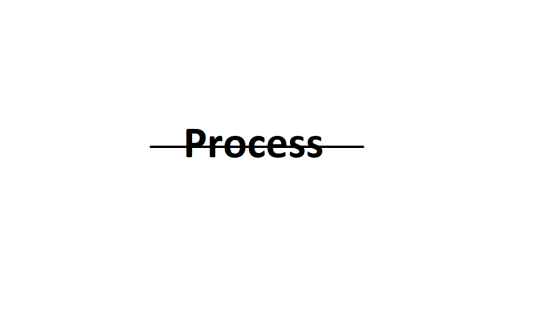 Process with a strike through